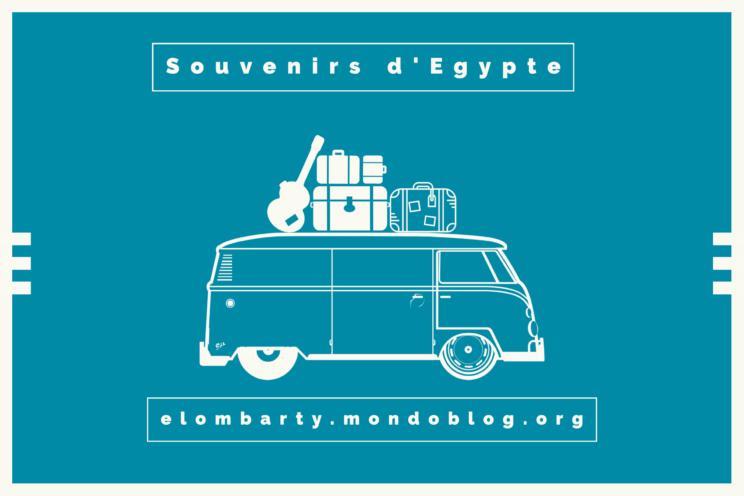 """Visuel pour illustrer le poème """"Souvenirs d'Egypte"""""""